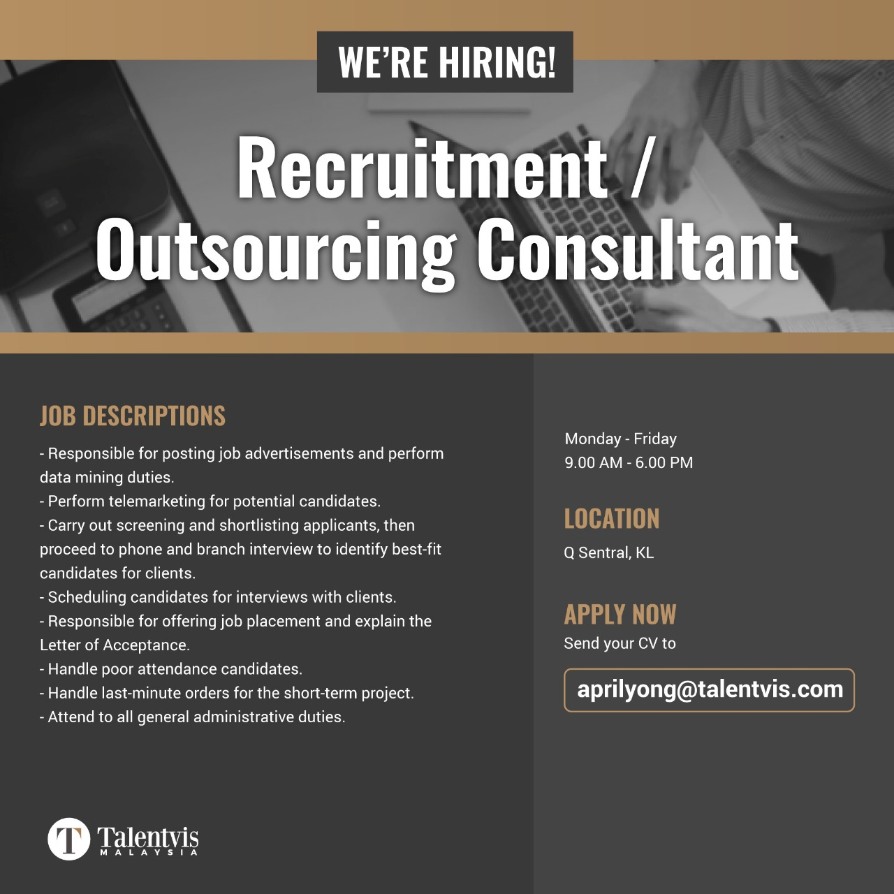 Job Opening-Talentvis Recruitment Malaysia (Outsourcing Consultant)